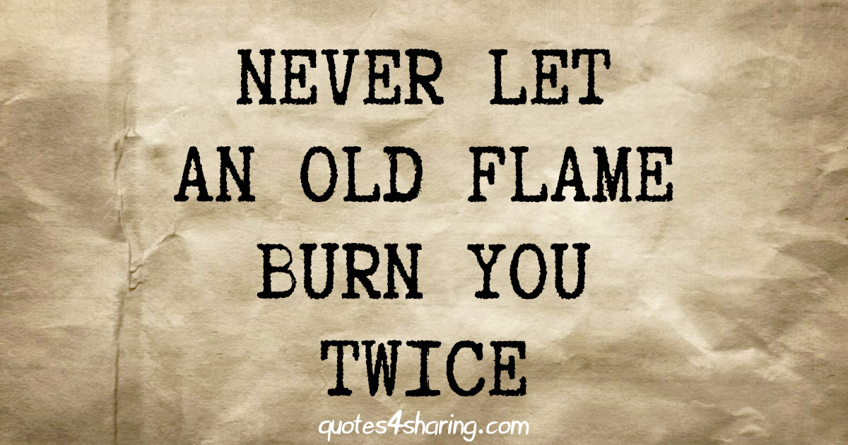 _g4s-NEVER-LET-AN-OLD-FLAME